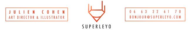 Superleyo / Julien Cohen :: Art Director, illustrateur & Roughman